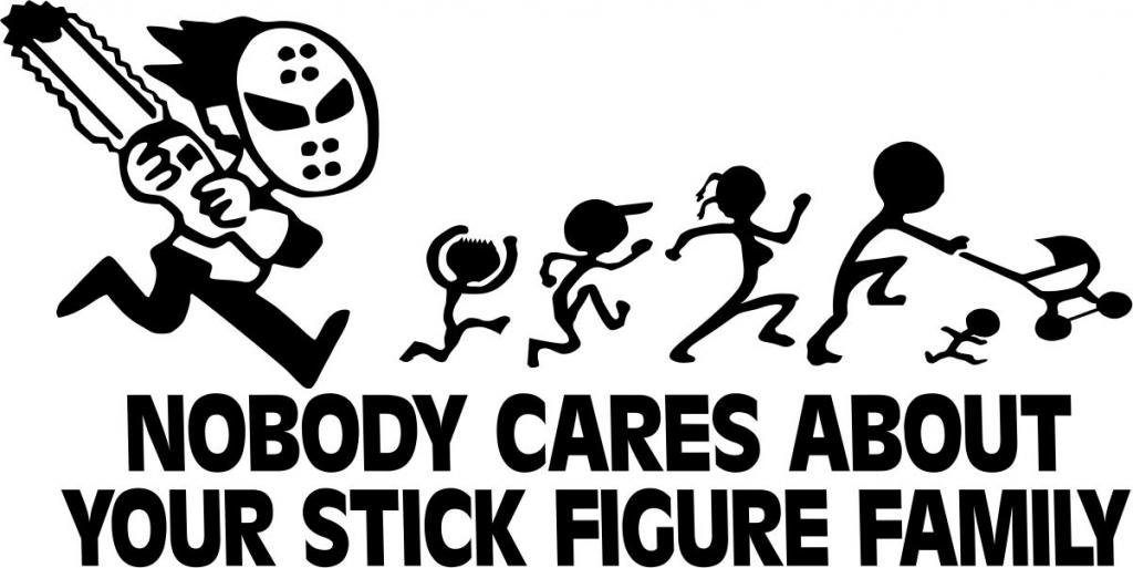 nobody cares about your stick figure family vector